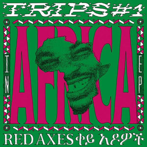 Red Axes -Trips #1: In Africa  [afrofunk -body music, with both East and West African  Tip!!