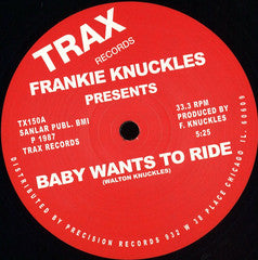 Frankie Knuckles -Baby Wants To Ride / Your Love  (One of THE most classic House records !!