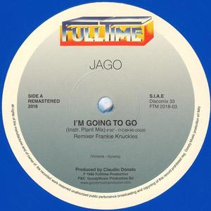 Jago -I'm Going To Go (Reissue, Remastered originaly released in 1983) killer !!