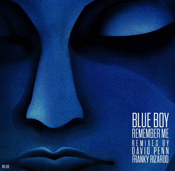 Blue Boy ‎– Remember Me (Remixes) +(Original Version) ** Massive house anthem Classic!!