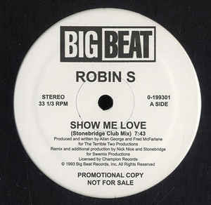 Robin S* ‎– Show Me Love / Love For Love     (BIG Classic house tune !!