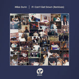Mike Dunn -If I Can't Get Down (Remixes) ...[House essential.Tune.