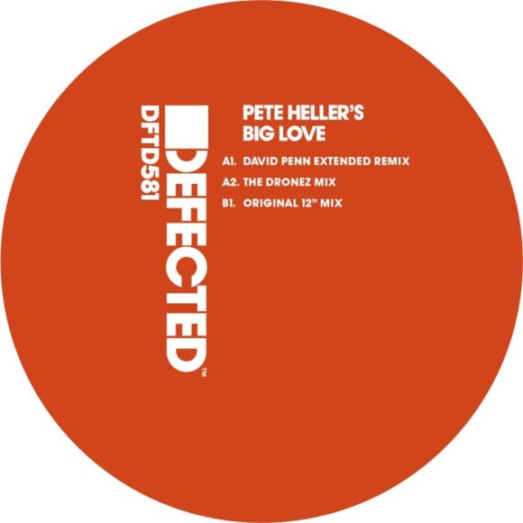 Pete Heller's -Big Love  [anthem -one of the most recognisable pieces of dance music of the 1990's. classic !!!!
