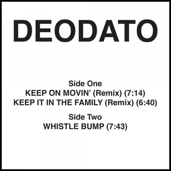 Deodato -Keep On Movin / Keep It In The Family (Remix) Whistle Bump ** killer classic BIG Tip !!