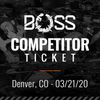 BoSS Gloving Competition (Denver, CO - 03/21/20)