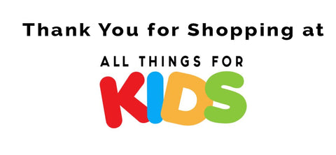 Thank you for shopping at All things for kids