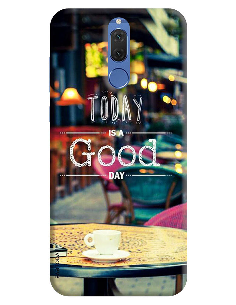 sale retailer d55de 6a7e9 Today is a Good Day Back Cover for Honor 9i