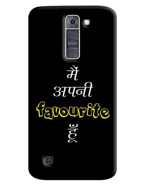 Mein Apni Favourite Hu LG K7 Mobile Cover