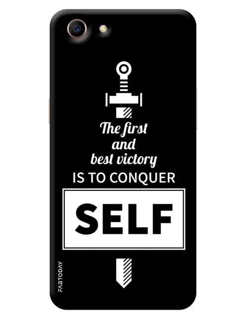 the latest e69a3 193cc The First and best victory is to conquer Self Oppo A83 Mobile Cover
