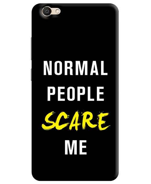 Normal People Scare Me Vivo V5 Mobile Cover