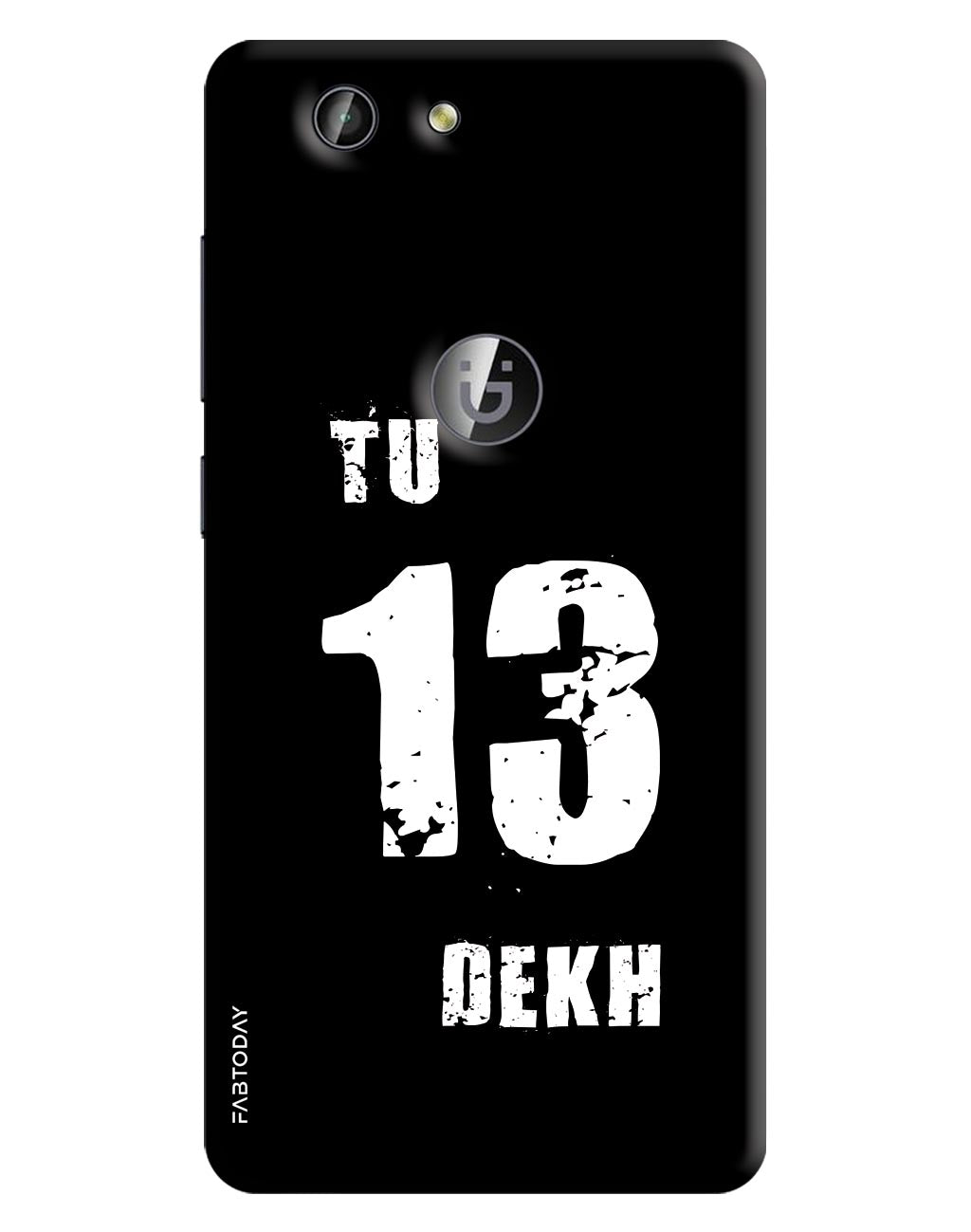 Tu Tera Dekh Back Cover for Gionee F103 Pro