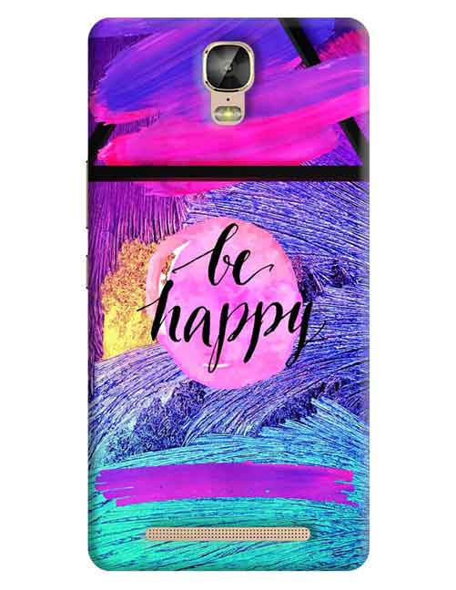 Be Happy Gionee M5 Plus Mobile Cover