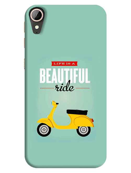 Life is a Beautiful Ride HTC Desire 830 Mobile Cover