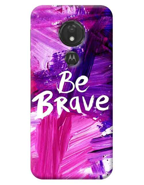 Be Brave Moto G7 Power Mobile Cover