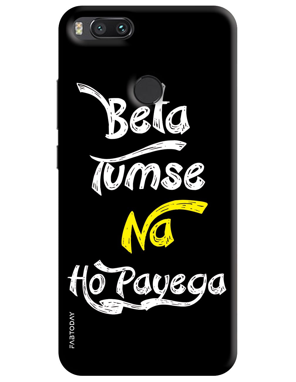 Beta Tumse Na Ho Payega Back Cover for Xiaomi Mi A1