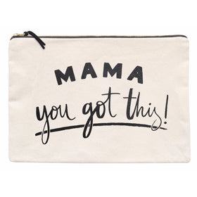 Mama, You Got This! - Extra Large Pouch