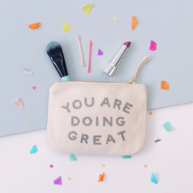 You Are Doing Great - Little Canvas Pouch