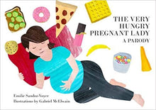 The Very Hungry Pregnant Lady Book