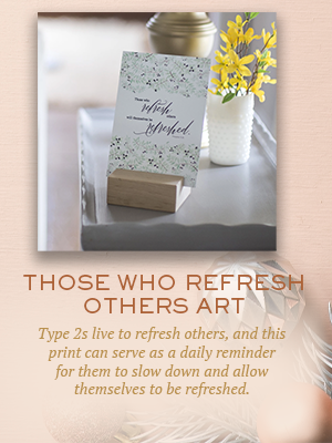 Those Who Refresh Others Art | Christmas gifts for Enneagram Type 2
