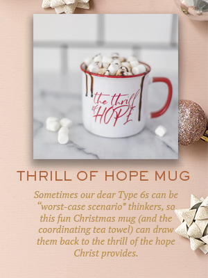 Thrill of Hope mug | Christmas gifts for Enneagram Type 6s