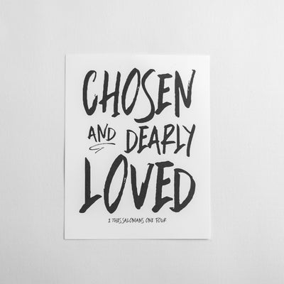 Chosen & Dearly Loved Art Print | 11 x 14 - EtchLife