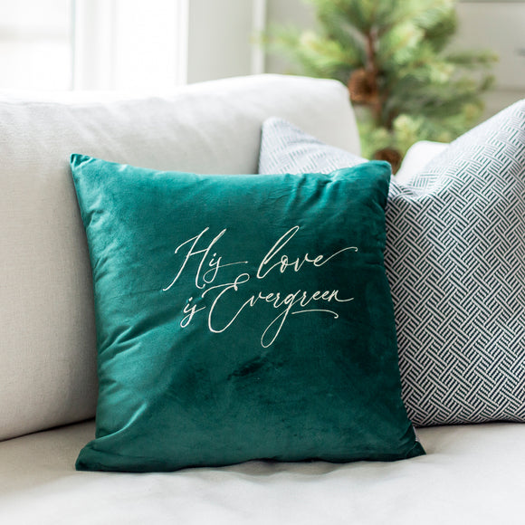 His Love is Evergreen Velvet Pillow Cover in 18 x 18