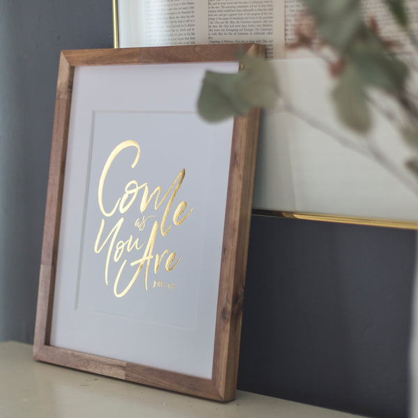 "HAND-LETTERED ART | 8x10 | ""Come As You Are"" Single Print 