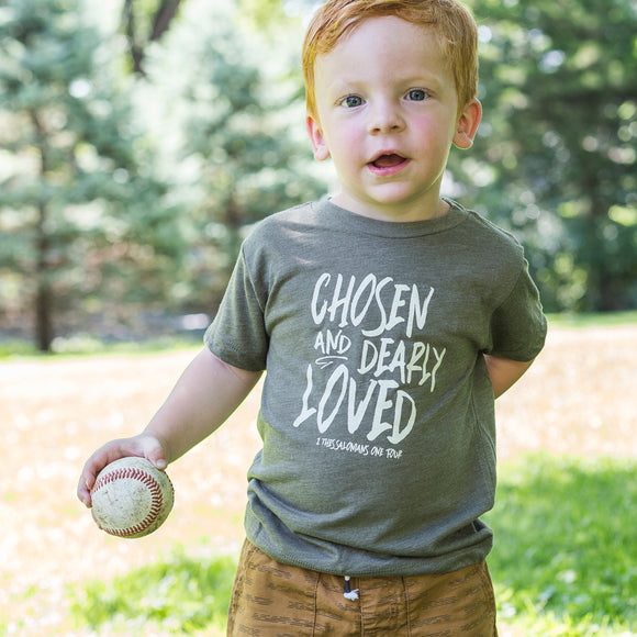 Chosen & Dearly Loved Toddler Tee in Olive Triblend