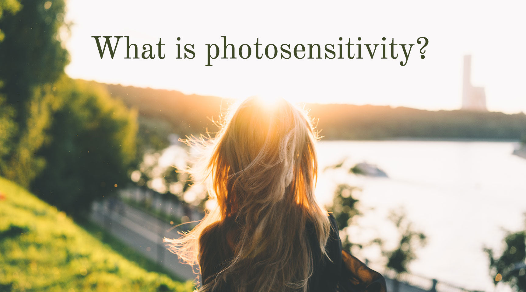 What is photosensitivity?