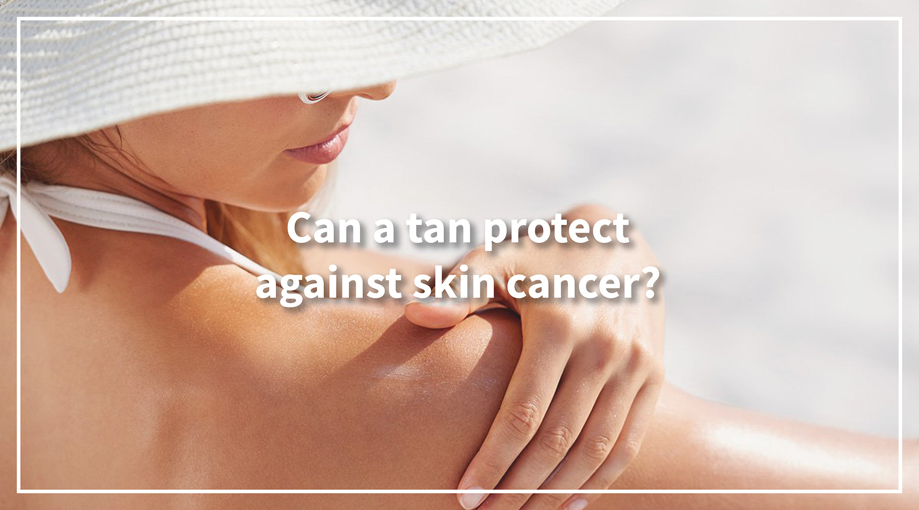 Can a tan protect against skin cancer?