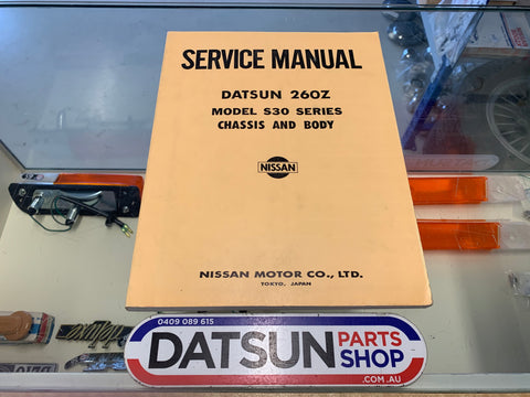 Datsun 260Z S30 Service Manual Chassis and Body Used Nissan
