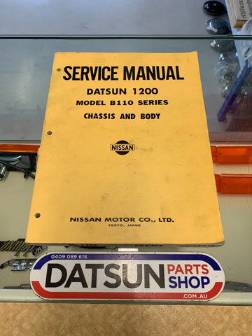 Datsun 1200 B110 Service Manual Chassis and Body Used.