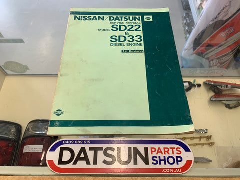Nissan Datsun SD22 & SD33 Diesel Engine Service Manual Used