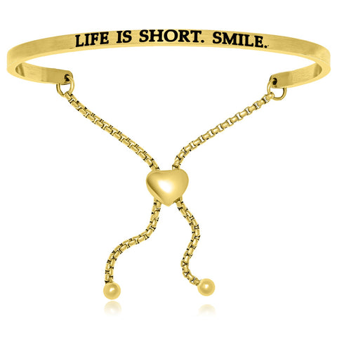 Yellow Stainless Steel Life is Short Smile Adjustable Bracelet