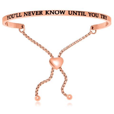 Pink Stainless Steel You'll Never Know Until You Try Adjustable Bracelet