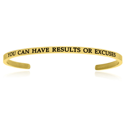 Yellow Stainless Steel You Can Have Results Or Excuses Cuff Bracelet
