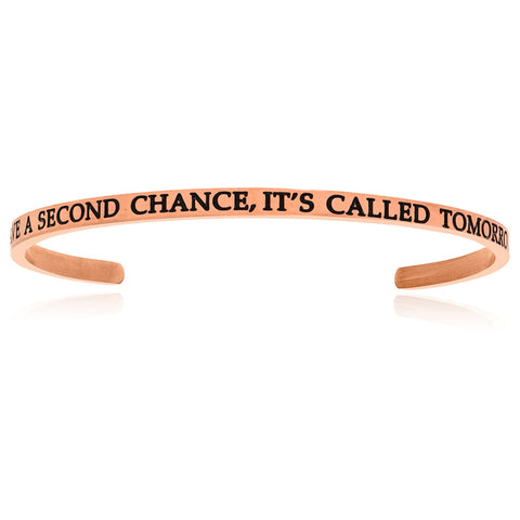 Pink Stainless Steel I Have A Second Chance, It's Called Tomorrow Cuff Bracelet