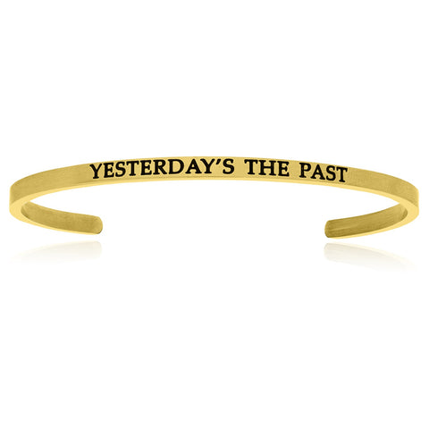 Yellow Stainless Steel Yesterday's The Past Cuff Bracelet