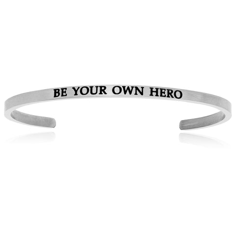 Stainless Steel Be Your Own Hero Cuff Bracelet