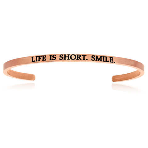 Pink Stainless Steel Life Is Short Smile Cuff Bracelet
