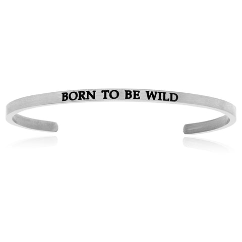 Stainless Steel Born To Be Wild Cuff Bracelet