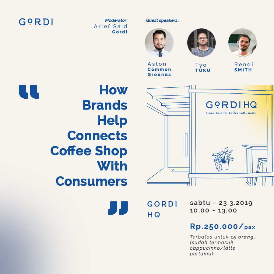 Sharing Session: How Brands Help Connects Coffee Shop With Consumers