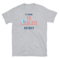 It's gonna escalate anyway T-Shirt Damen - Festibeasy
