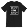 Believe in the magic T-Shirt Herren - Festibeasy