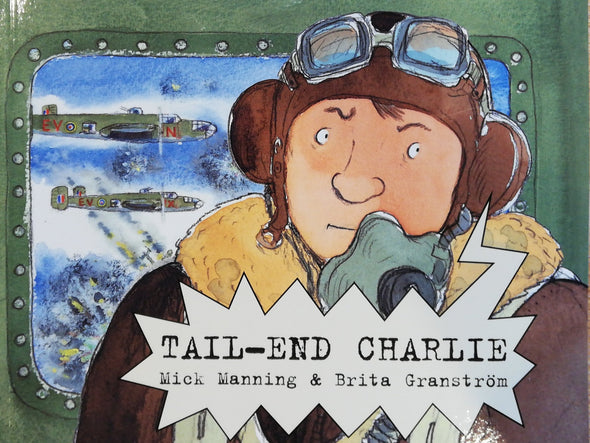 Childrens Book - Tail End Charlie
