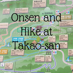 onsen and hike at takao san