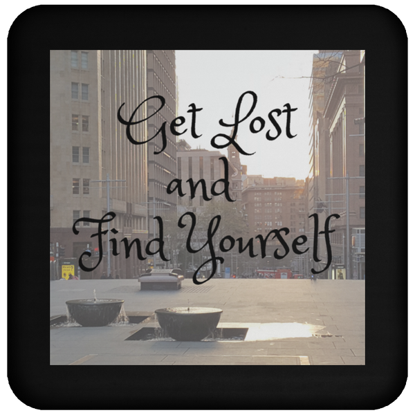 Get Lost and Find Yourself Coaster