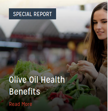 New Special Report on Health Benifits of EVOO