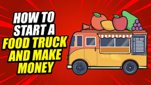 Food Truck Start up Laws, Permits, Regulations