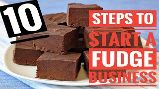 Start a Fudge Business and See huge profits!